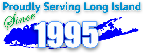 Proudly Serving Long Island Since 1995